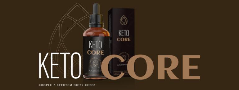 Keto Core - ¿Cuáles son las ventajas y los efectos de su uso?